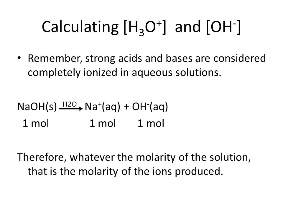 Calculating [H3O+] and [OH-]